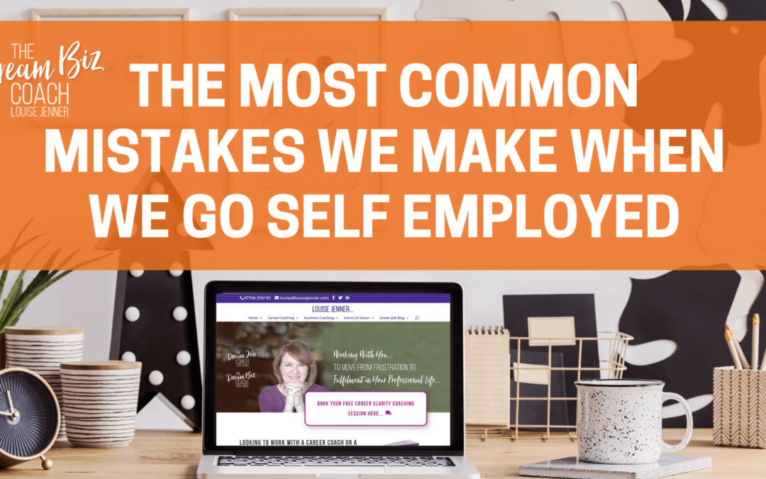 Most common mistakes we make when we go self-employed
